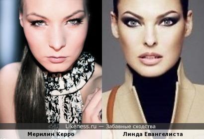Мерилин Керро похожа на модель Линду Евангелисту