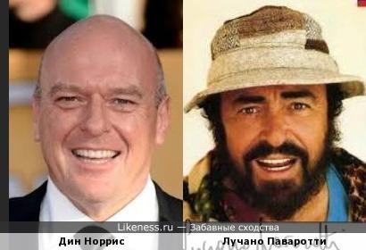 Дин Норрис (Dean Norris) и Лучано Паваротти (Luciano Pavarotti)