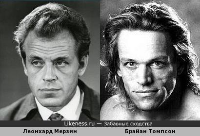 Леонхард Мерзин похож на Брайана Томпсона