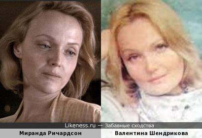 Валентина Шендрикова и Миранда Ричардсон