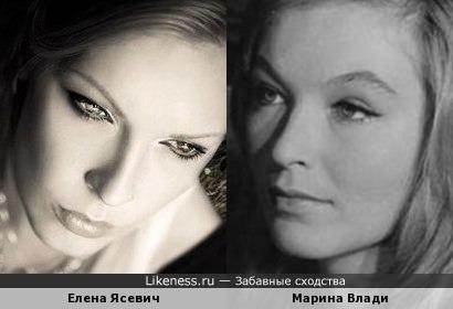 Елена Ясевич и Марина Влади