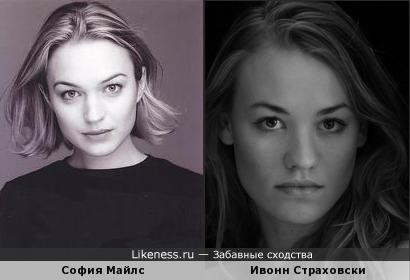 Ивонн Страховски похожа на Софию Майлс