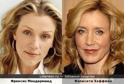 Френсис Макдорманд и Фелисити Хаффман