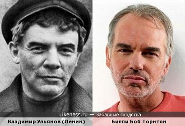 Владимир Ульянов (Ленин) и Билли Боб Торнтон