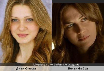 Диан Стелла похожа на Белен Фабра