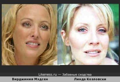 Вирджиния Мэдсен похожа на Линду Козловски