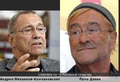 Андрон Михалков-Кончаловский похож на Лучо Далла