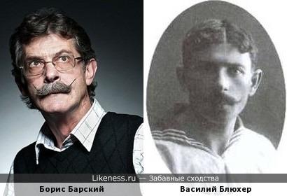 Борис Барский похож на молодого Василия Блюхера