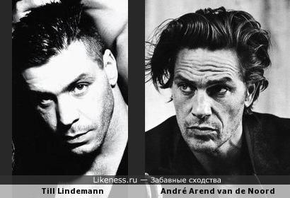 Till Lindemann очень схож с актёром André Arend van de Noord
