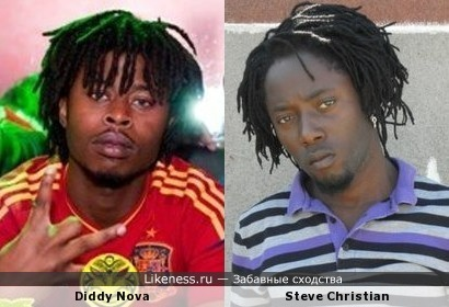 Diddy Nova и Steve Christian