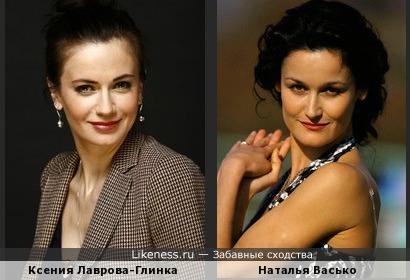 Ксения Лаврова-Глинка и Наталья Васько похожи2