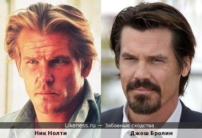Ник Нолти / Джош Бролин