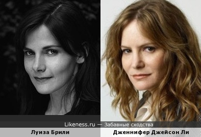 Луиза Брили и Дженнифер Джейсон Ли
