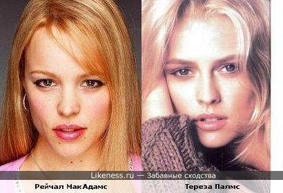 Тереза Палмс похожа на Рейчал МакАдамс