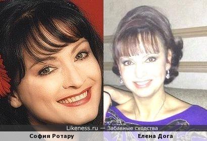 Елена Дога похожа на Софию Ротару