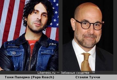 Барабанщик Тони Палермо из калифорнийской рок-группы Papa Roach похож на актёра Стэнли Туччи