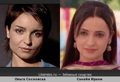 Ольга Сосновска и Санайя Ирани