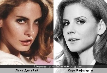 Lana Del Rey vs Sarah Rafferty