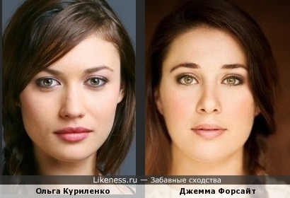 Джемма Форсайт похожа на Ольгу Куриленко