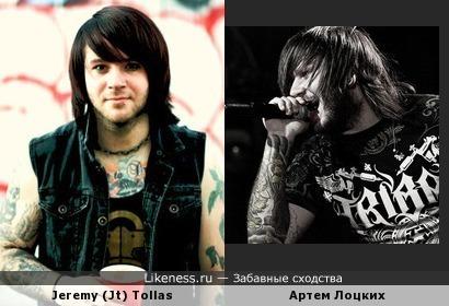 Jeremy (Jt) Tollas и Артем Лоцких