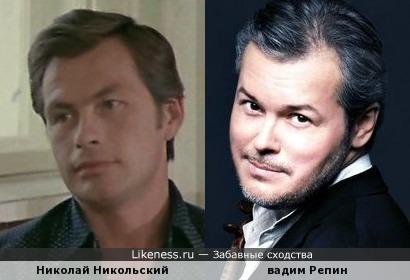 Николай Никольский и Вадим Репин