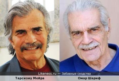 Тарсизиу Мейра и Омар Шариф