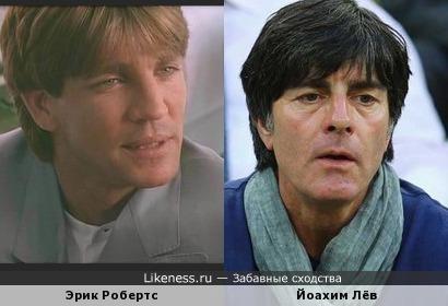 Эрик Робертс и Йоахим Лёв