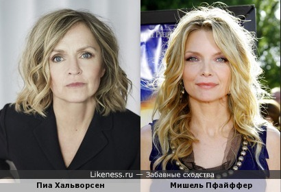 Пиа Хальворсен и Мишель Пфайффер