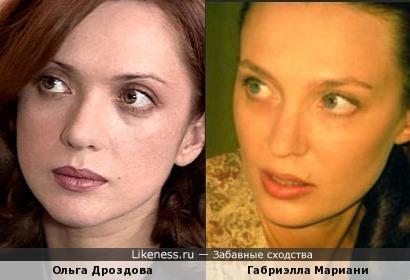 Ольга Дроздова похожа на Габриэллу Мариани