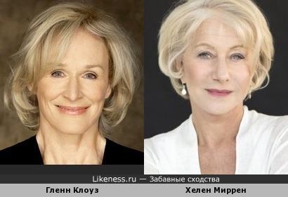 Хелен Миррен и Гленн Клоуз