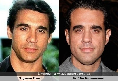 Эдриан Пол и Бобби Каннавале