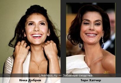 Актрисы Nina Dobrev и Teri Hatcher похожи!
