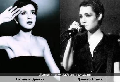 Наталья Орейро похожа на Джэми Блейк