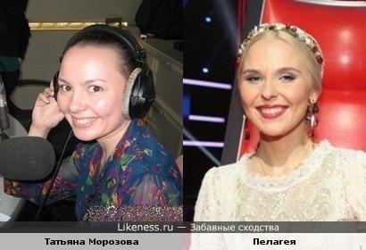 Татьяна Морозова и Пелагея похожи