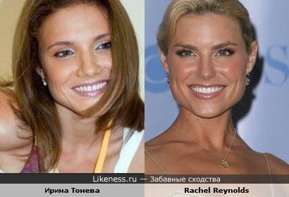 Ирина Тонева похожа на Rachel Reynolds