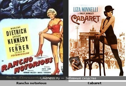 Rancho notorious и Cabaret