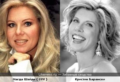 Магда Шайде ( LUV ) и Кристин Барански