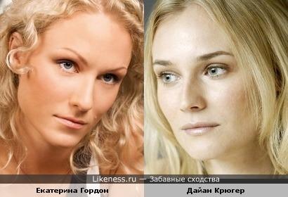 Екатерина Гордон и Дайан Крюгер