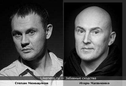 Степан Меньщиков похож на Игоря Матвиенко