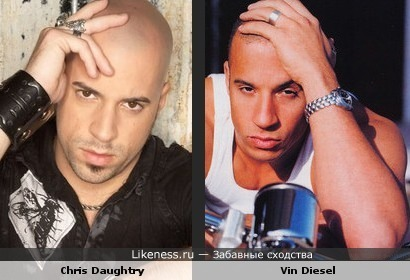 Chris Daughtry похож на Vin'a Diesel'я