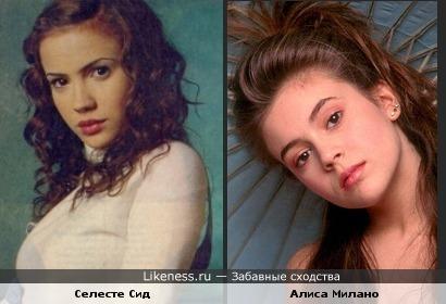 Селесте Сид мне кажется похожей на Алису Милано