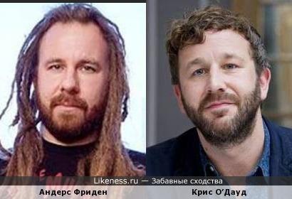 Андерс Фриден и Крис О'Дауд