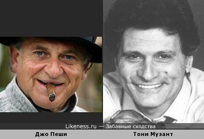 Джо Пеши и Тони Музант