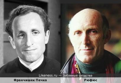 Франчишек Печка и Рюфюс