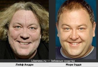 Лейф Андре и Марк Эдди