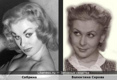 Модель и актриса 50-х Сабрина похожа на Валентину Серову