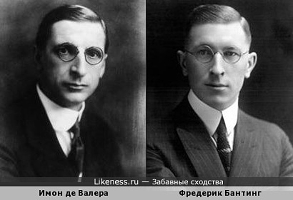 Имон де Валера и Фредерик Бантинг
