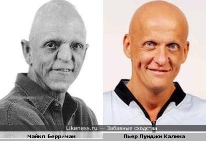 Актёр Майкл Берриман и футбольный судья Пьер Луиджи Калина