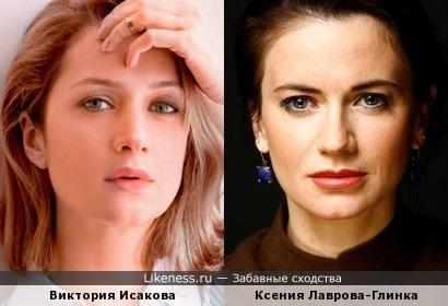 Виктория Исакова/Ксения Лаврова-Глинка