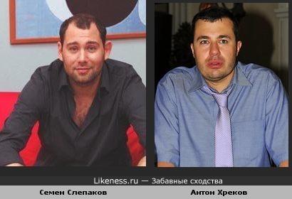 Семен Слепаков похож на Антона Хрекова